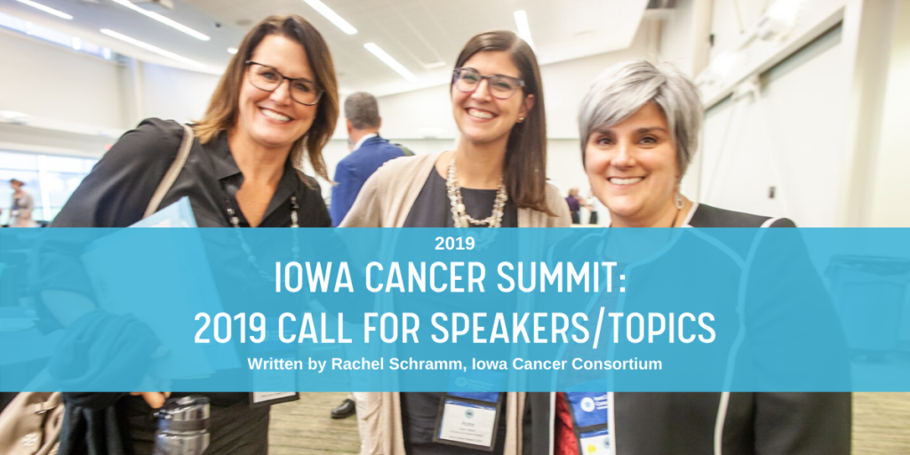 Iowa Cancer Summit 2019 call for speakers/topics blog post header