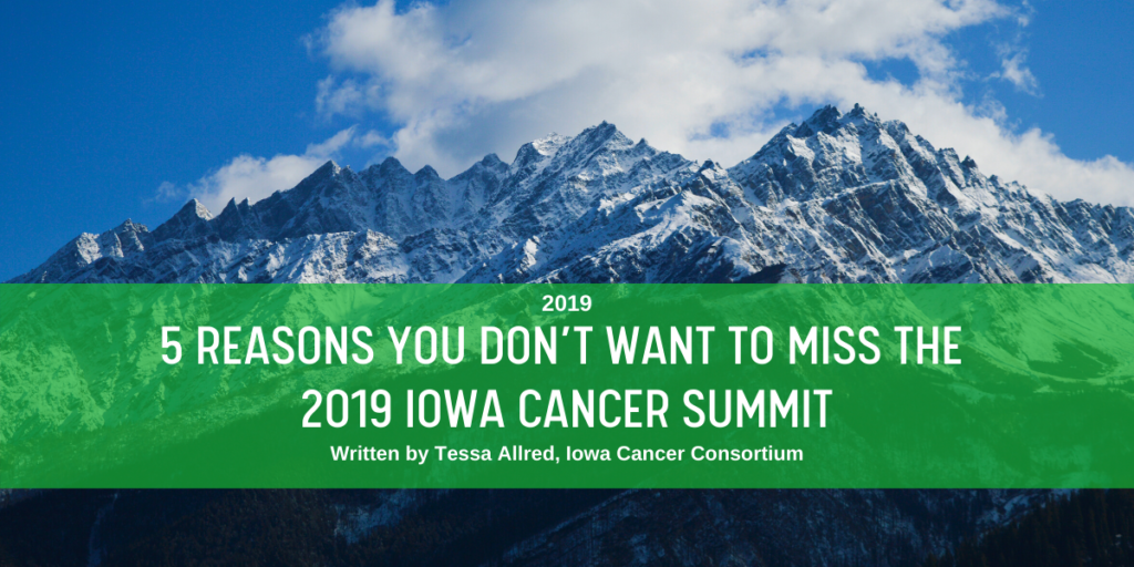5 reasons you don't want to miss the 2019 Iowa cancer summit blog header