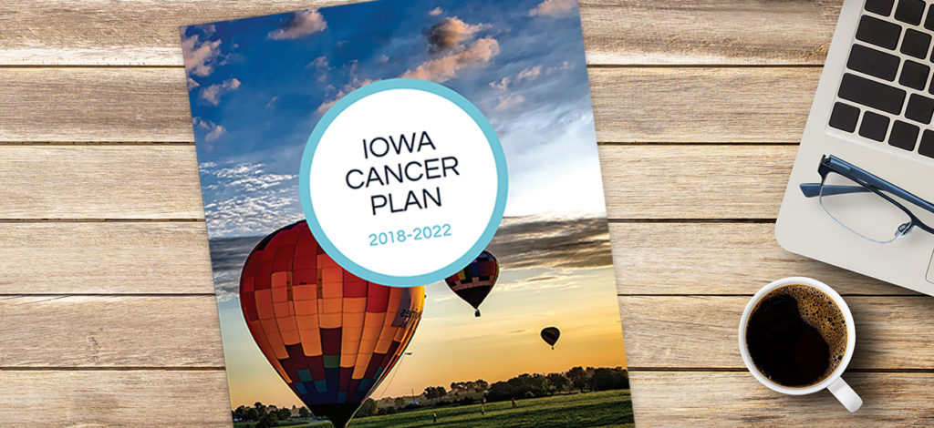 Iowa Cancer Plan 2018-2022