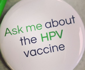 Ask me about the HPV vaccine