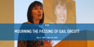 Mourning the Passing of Gail Orcutt Blog Header
