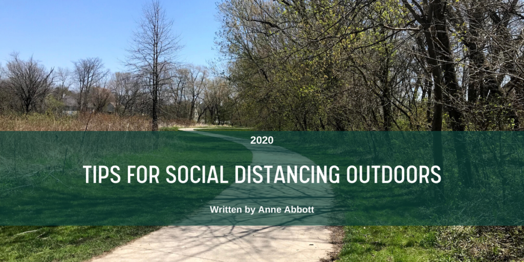 Tips for Social Distancing Outdoors Blog Link