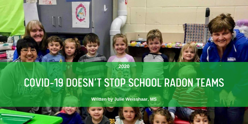 September 2020 COVID-19 Doesn't Stop School Radon Teams Blog Header