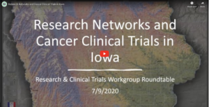Cancer Clinical Trials in Iowa Recording Link
