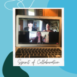 Graphic of a polaroid labeled Spirit of Collaboration with a screenshot from a Zoom meeting