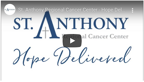 """""""Hope Delivered"""" - a video highlighting St. Anthony's new cancer center"""
