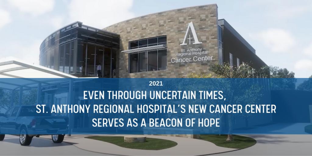 February 2021 St. Anthony Regional Hospital's New Cancer Center Blog Header