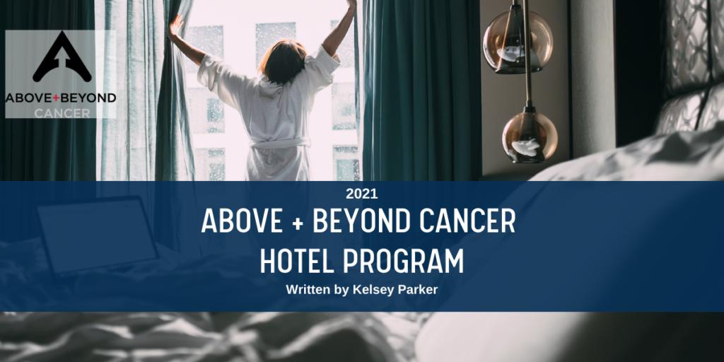 2021 Above + Beyond Cancer Hotel Program Blog Header