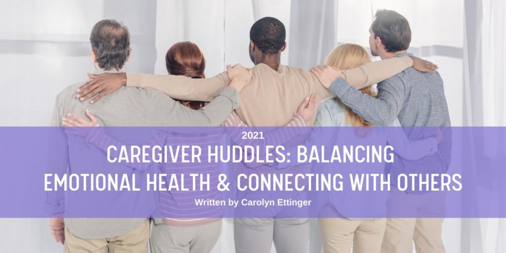 March 2021 Caregiver Huddles Blog Header